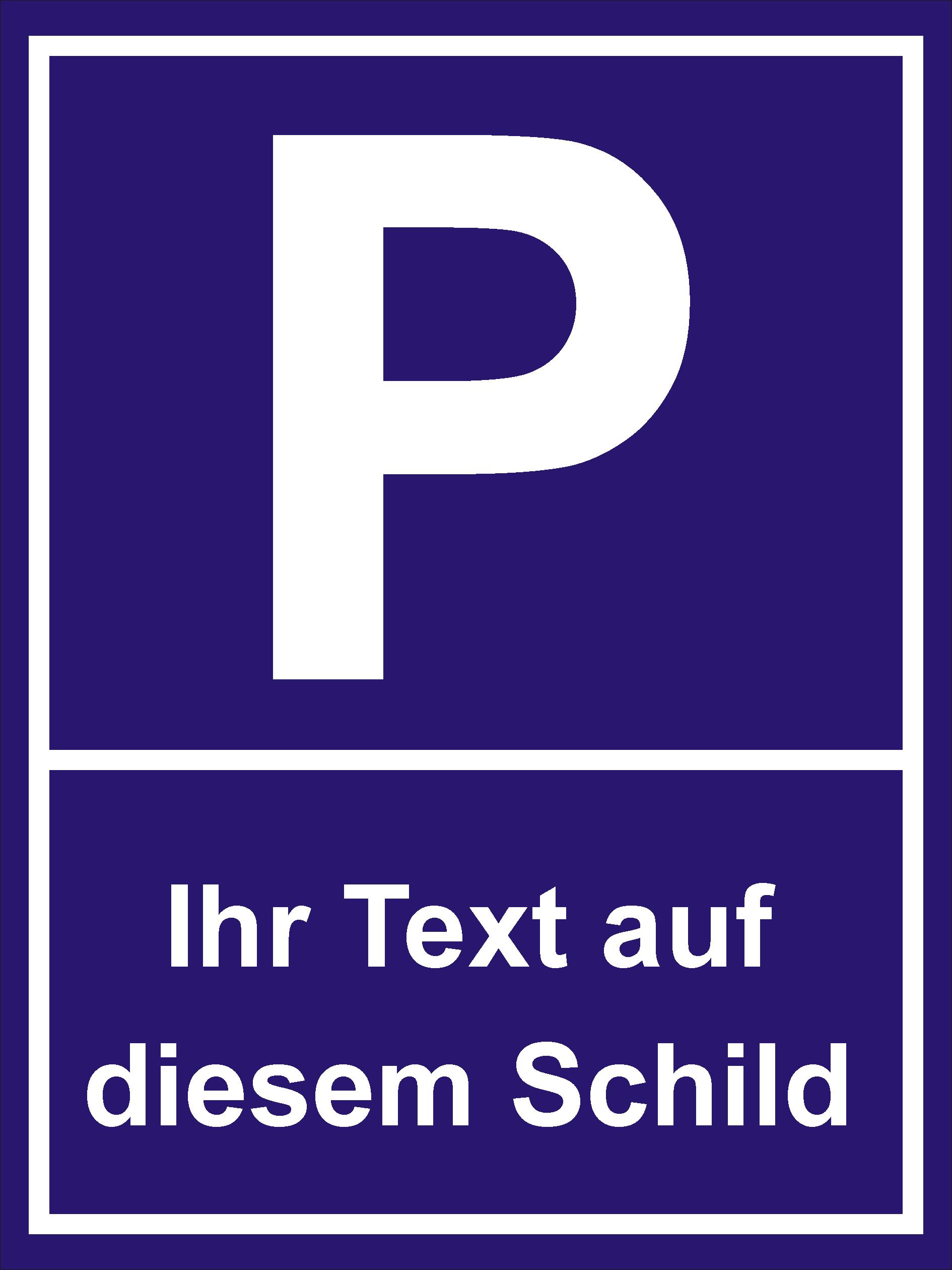 parkplatzschild zum selbstgestalten text und motiv. Black Bedroom Furniture Sets. Home Design Ideas