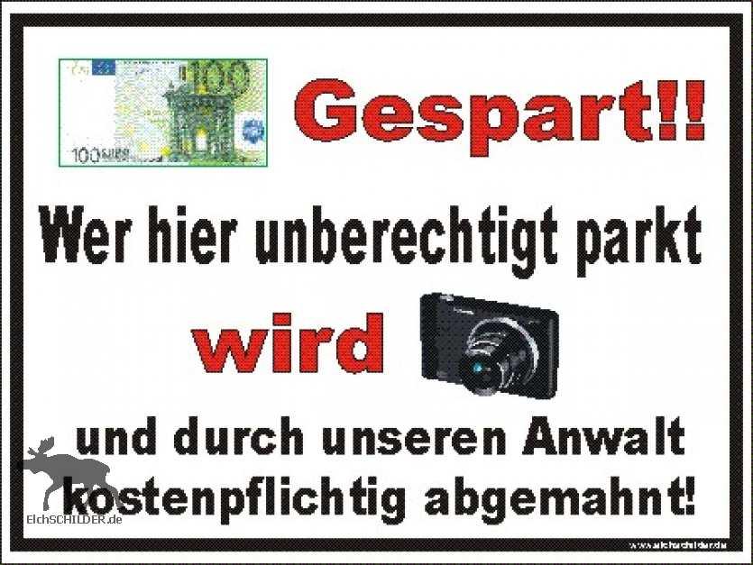 Hinweisschild Parkverbot 100 Euro gespart