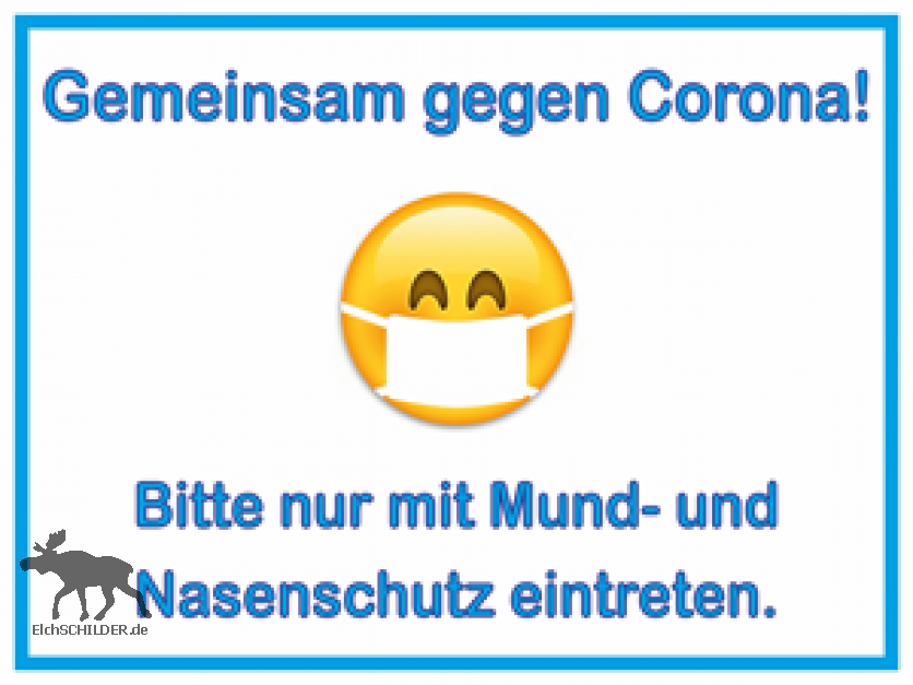 Corona Schild oder Aufkleber Mund-Nasenschutz Version 2