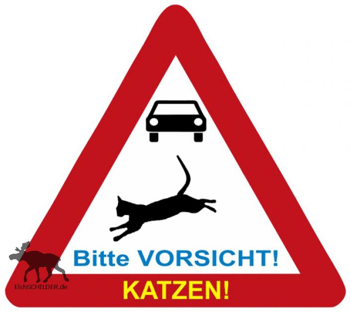 Hinweisschild Bitte Vorsicht - Katzen