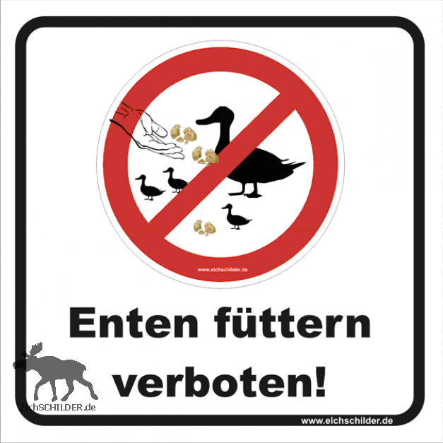 Hinweisschild Enten füttern verboten