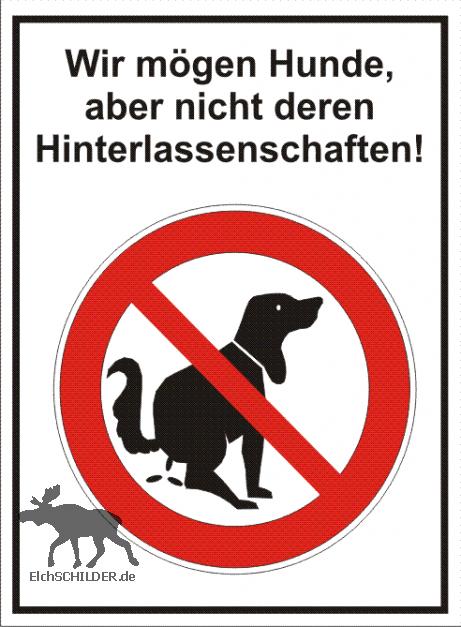 Hinweisschild Kein Hundeklo - wir mögen Hunde