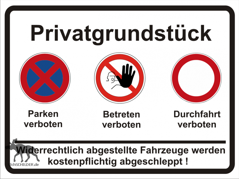 Hinweisschild Privatgrundstück - alles verboten