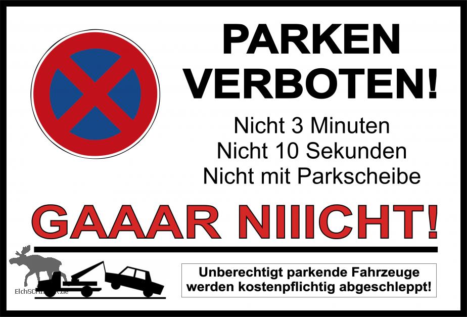 Parkverbot - GAR NICHT