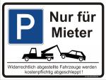 Hinweisschild Parken - Nur für Mieter