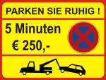 Parkverbot - Parken Sie ruhig