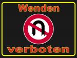 Hinweisschild oder Aufkleber Wenden verboten