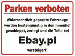 Lustiges Parkverbot zerlegt, versteigert auf ebay
