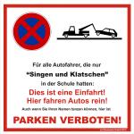 Parkverbot Singen und Klatschen Einfahrt Version A
